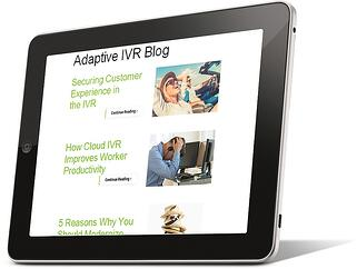 Contact Solutions Adaptive IVR blog