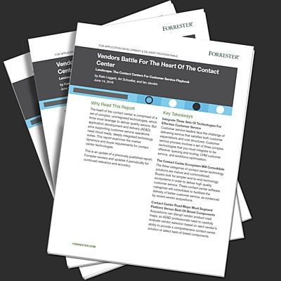 Forrester Report- Vendors Battle for the Heart of the Contact Center